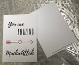 Wenskaart You are amazing Macha'Allah_