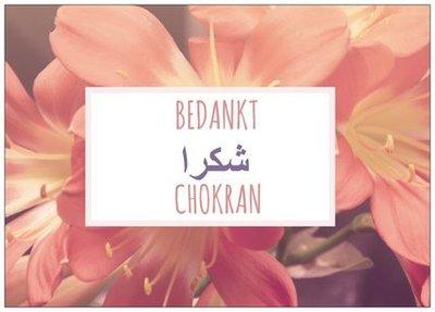 Wenskaart Chokran / Bedankt