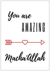 Wenskaart You are amazing Macha'Allah