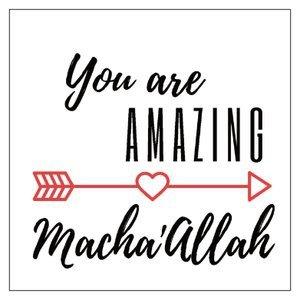 Vierkant geschenkkaartje  You are amazing Macha'Allah