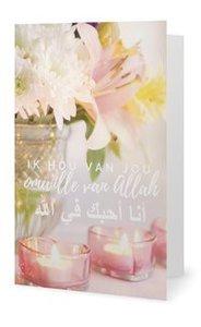 Dubbele wenskaart Ik hou van jou omwille van Allah