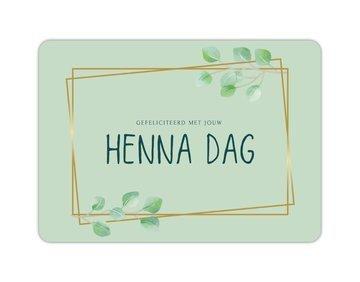 Wenskaart Gefeliciteerd met jouw hennadag