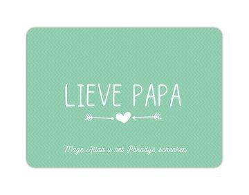 Wenskaart Lieve papa